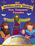 The Beginners Bible New Testament Favorites CD-ROM : Birth of Jesus and Story of Easter Games and Activities