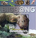 echange, troc Ronan Allain, Collectif, Frédérique de Buron, Fabrice Le Jean, Yves Cohat - Les dinosaures : Le passé retrouvé (1Cédérom)