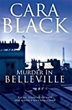 Murder in Belleville (Aimee Leduc) by Cara Black (2009-03-26)