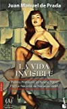 img - for La Vida Invisible (Spanish Edition) book / textbook / text book