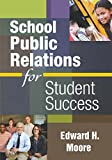 img - for School Public Relations for Student Success book / textbook / text book