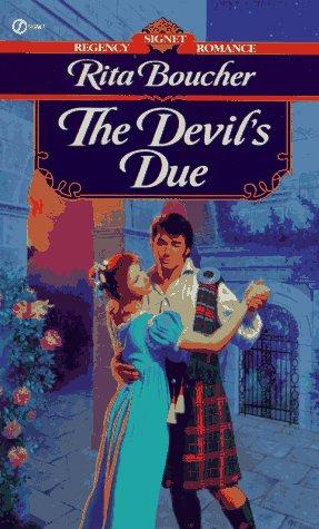 The Devil's Due (Signet Regency Romance), Rita Boucher