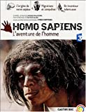 Homo Sapiens : L'aventure de l'homme