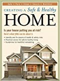Creating a Safe  &  Healthy Home: Is your house putting you at risk? Here