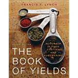 The Book of Yields: Accuracy in Food Costing and Purchasing ~ Francis Talyn Lynch