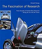 img - for The Fascination of Research: Three Decades of Daimler-Benz Research book / textbook / text book
