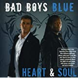 Heart & Soul ~ Bad Boys Blue