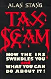 Taxscam: How the Internal Revenue Service Swindles You and What You Can Do About It