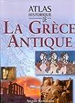 Atlas historique de la Gr�ce antique