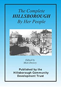 The Complete Hillsborough By Her People
