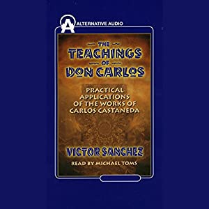 The Teachings of Don Carlos Audiobook