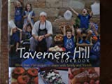 img - for Taverners Hill Cookbook: More Than 150 Recipes to Share with Family and Friends book / textbook / text book