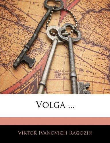 Volga ...