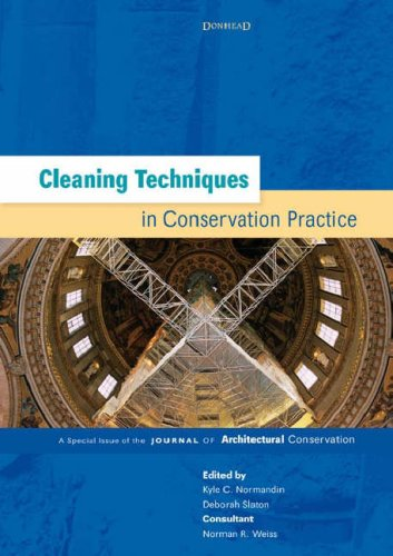 Cleaning Techniques in Conservation Practice: A Special Issue of the Journal of Architectural Conservation