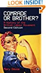 Comrade or Brother?: A History of the...