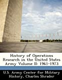 img - for History of Operations Research in the United States Army Volume II: 1961-1973 book / textbook / text book