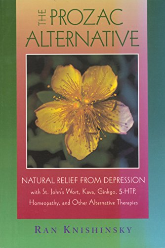 the-prozac-alternative-natural-relief-from-depression-with-st-johns-wort-kava-ginkgo-5-htp-homeopath