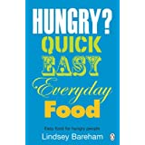 Hungry?: Easy Food for Hungry Peopleby Lindsey Bareham