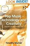 Pop Music: Technology and Creativity...