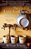 img - for The Love Goddess' Cooking School book / textbook / text book