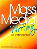 img - for Mass Media Writing: An Introduction book / textbook / text book