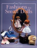 Fashions for Small Dolls (Creative Crafters) (0942620690) by Ionker, Rosemarie