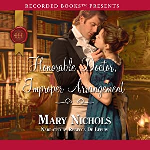 Honorable Doctor, Improper Arrangement | [Mary Nichols]