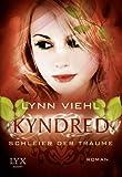 'Kyndred - Schleier der Träume' von Lynn Viehl