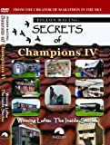 Secrets of Champions IV: Winning Lofts: The Inside Stories