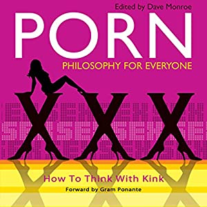 Porn - Philosophy for Everyone Audiobook