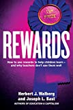 img - for Rewards: How to use rewards to help children learn - and why teachers don't use them well book / textbook / text book