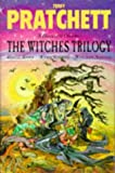 "The Witches Trilogy: A Discworld Omnibus: Equal Rites, Wyrd Sisters, Witches Abroad: ""Equal Rites"", ""Wyrd Sisters"", ""Witches Abroad"""