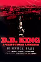 B.B. King and the guitar legends in Sevilla, Spain © Amazon