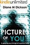 PICTURES OF YOU: a gripping psycholog...