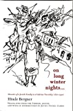 On Long Winter Nights: Memoirs of a Jewish Family in a Galician Township, 1870-1900 (Harvard Center for Jewish Studies)