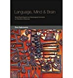 img - for [(Language, Mind and Brain: Some Psychological and Neurological Constraints on Theories of Grammar)] [Author: Ewa Dabrowska] published on (September, 2004) book / textbook / text book