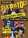 God Save the Sex Pistols: A Collector...