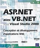 echange, troc Brice-Arnaud Guérin - ASP.NET avec VB.NET sous Visual Studio 2008 - Conception et développement d'applications Web