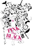 PINK and BLACK(DVD付) [Single, CD+DVD, Maxi] / モーモールルギャバン (CD - 2011)