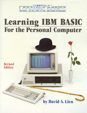Learning IBM Basic: For the Personal Computer
