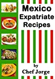 img - for Mexico-Expatriate Recipes book / textbook / text book