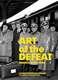 img - for Art of the Defeat, France 1940-1944 book / textbook / text book