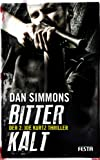 BITTERKALT: Der 2. Joe Kurtz Thriller