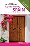 img - for Buying a Property: Spain (Sunday Times Buying a Property) by Nick Rider (2005-11-24) book / textbook / text book