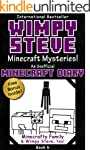 Minecraft Diary: Wimpy Steve Book 6:...