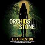 Orchids and Stone | Lisa Preston