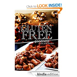 Gluten-Free Bread and Snack - Gluten-Free Goodness