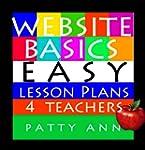 Website Basics: Easy Lesson Plans 4 T...