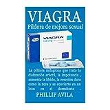 Viagra: La píldora milagrosa que trata la disfunción eréctil, la impotencia , aumenta la libido, la erección dura como la roca y se convierte en un león en el dormitorio .