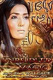 Unbridled Magic (Elemental Magic Book 4)